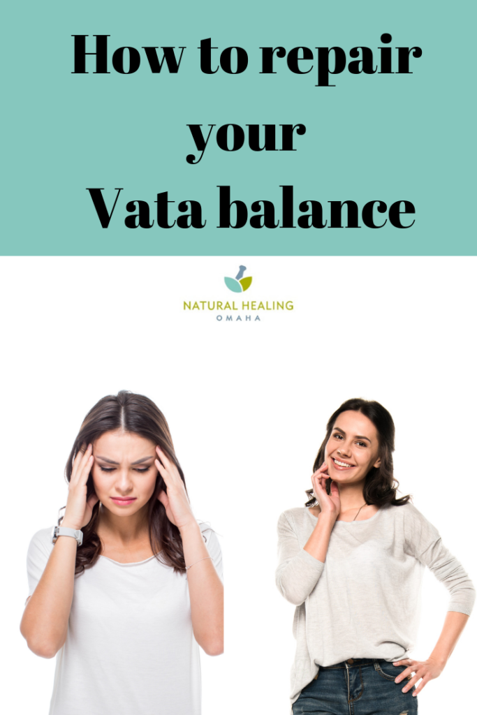 How to repair your Vata Balance
